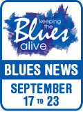 Keeping The Blues Alive brings you Blues News. Week of September 17 to 23